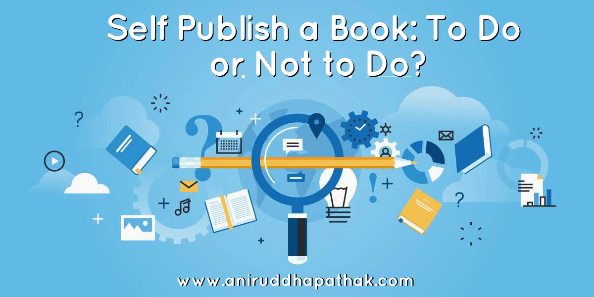Should I Self Publish - Self Publish Books in India
